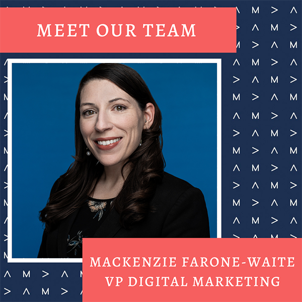 Meet Mackenzie Farone-Waite, VP of Digital Marketing Feature Image